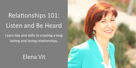 Relationships 101: Listen and Be Heard tickets