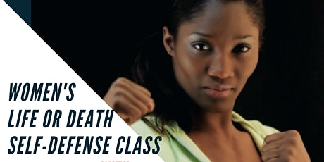 Women's Life or Death Self-Defense Class tickets