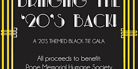 Bringing the 20s Back! A Black Tie Theme Gala-POSTPONED tickets