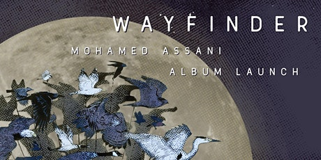 ISF+: Album Launch - Wayfinder by Mohamed Assani tickets
