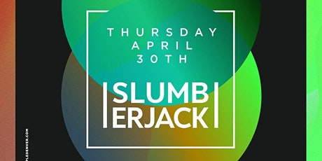 Slumberjack at Temple Discounted Guestlist - 4/30/2020 tickets