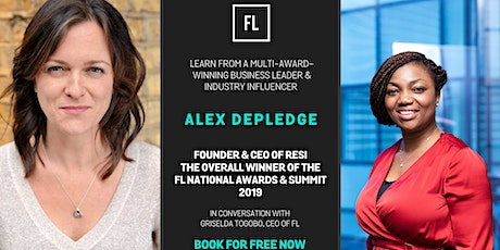 In Conversation with Alex Depledge, CEO Resi & Outstanding Business Woman of the Year 2019, FL National Awards & Summit tickets
