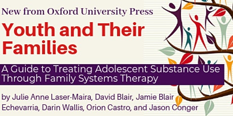 ADOLESCENT SUBSTANCE ABUSE & FAMILY SYSTEMS THERAPY tickets