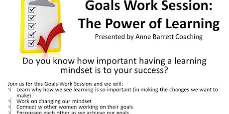 4-8-20 Goals Work Session: The Power of Learning tickets