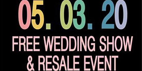 FREE - Ohio's BEST Wedding Show and Resale! A unique experience! tickets