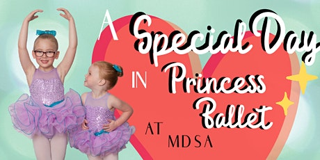 A special Day in Princess Ballet tickets
