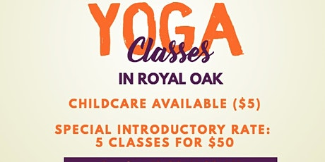 Yoga Classes in Royal Oak tickets