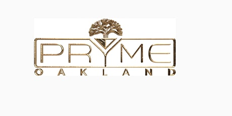 PRYME OAKLAND tickets