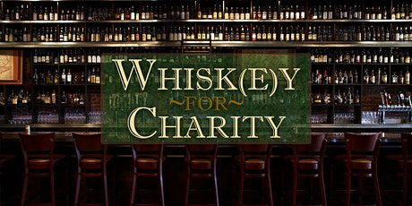 Whisk(e)y for Charity tickets