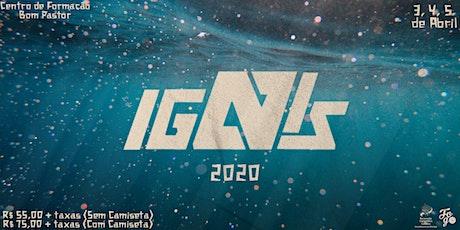 IGNIS 2020 - INTIMIDADE // FOGO DO ALTO ingressos
