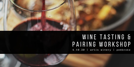 Wine Tasting + Pairing Workshop tickets