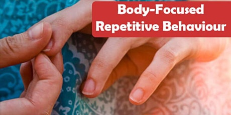 Basics of BFRBs: Diagnosis & Treatment of Body-Focused Repetitive Behaviors tickets