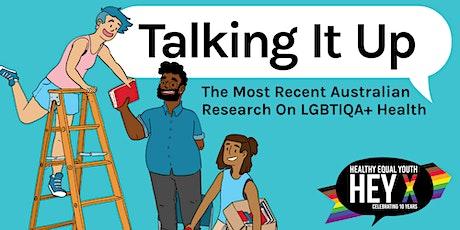 Talking It Up: The Most Recent Australian Research on LGBTIQA+ Health tickets