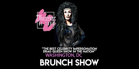Illusions The Drag Brunch Washington DC- Drag Queen Brunch Show - DC tickets