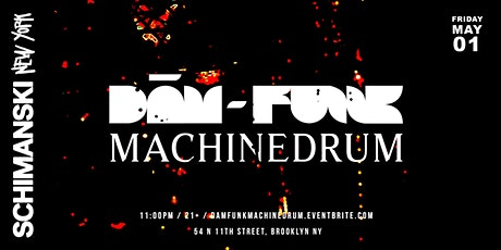 Dam Funk & Machinedrum tickets