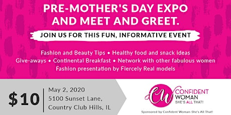 "Confident Woman...She's All That! ""Pre-Mother's Day Expo & Meet and Greet"" tickets"