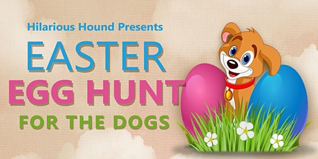 4th Annual Easter Egg Hunt for the Dogs tickets