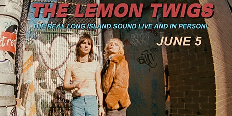 The Lemon Twigs----POSTPONED, New Date Coming Soon tickets