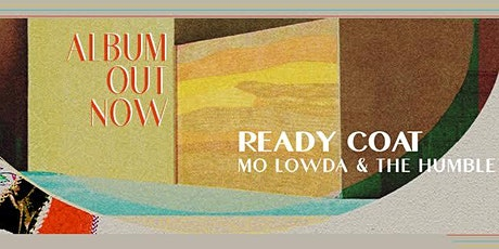 Mo Lowda & The Humble w/ Okey Dokey and The Mammoths tickets