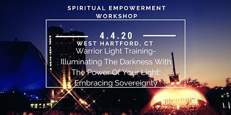 Warrior Light Training-Illuminating Darkness With The Power Of Your Light tickets