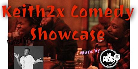 Keith2x Comedy Showcase Sat April 16th NY. tickets