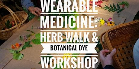 Wearable Medicine:  Herb Walk and Bundle Dye Workshop tickets