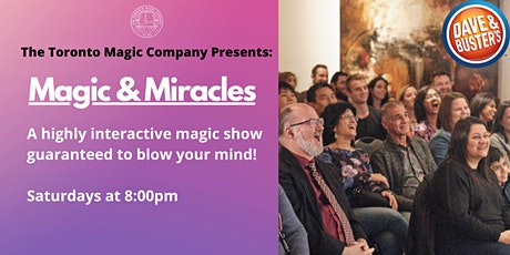 Magic & Miracles tickets