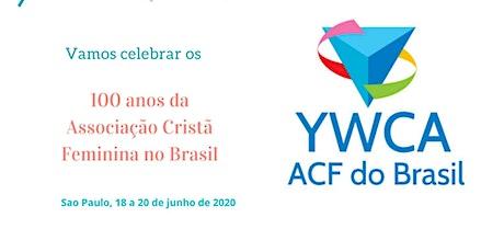 CENTENÁRIO da YWCA/ACF no BRASIL ingressos
