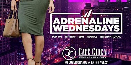 Adrenaline Wednesdays tickets