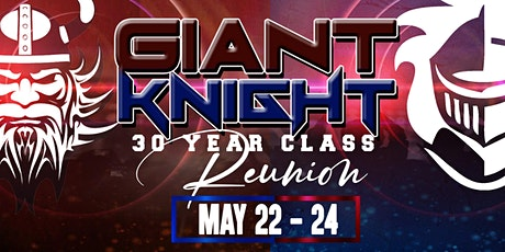 Giant Knight 30 Year Class Reunion  tickets