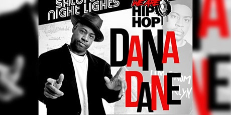 WE ARE HIP HOP WITH DANA DANE tickets