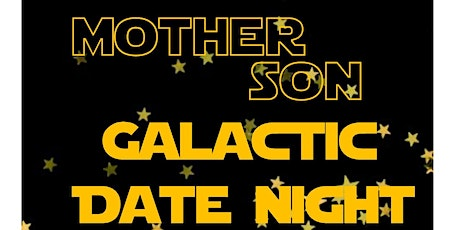Mother Son Date Night tickets