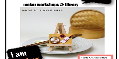 Maker's@DMNS Library: TinkleArt Miniature Clay Workshop (For Dunman Sec Students and Staff Only) tickets