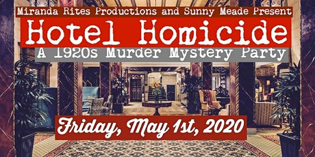 Hotel Homicide: A 1920's Murder Mystery Party tickets