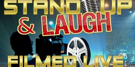Stand Up & Laugh Comedy Show- Filming TV Pilot tickets