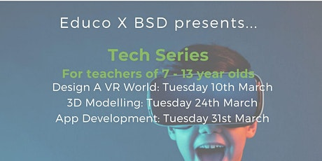 Educo X BSD presents...Tech Series (for teachers of 7-13 year olds) tickets