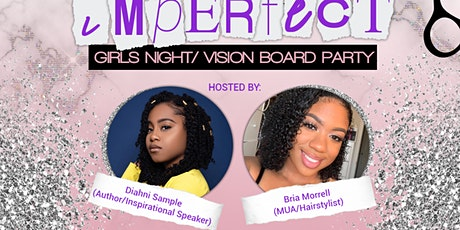 Perfectly Imperfect: Girls Night/Vision Board Party tickets