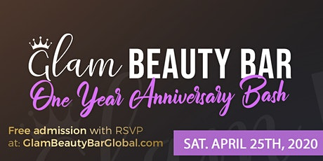 Glam Beauty Bar's 1 Year Anniversary Party!  tickets
