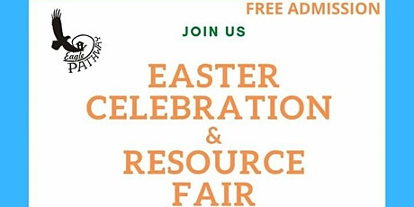 Easter Celebrations and Resource fair tickets