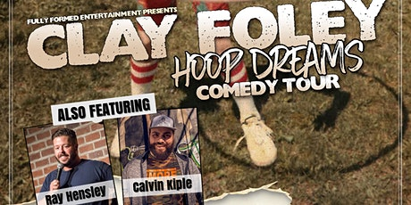 Comedy Night - Clay Foley & Friends tickets