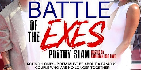 Battle of the Exes Poetry & Comedy Slam tickets