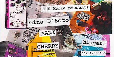 Gina D'Soto, AANI, CHRRRY tickets