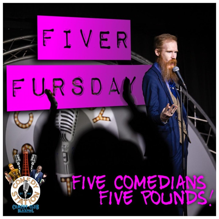 Fiver Fursday - Five Comedians, Five Pounds! image