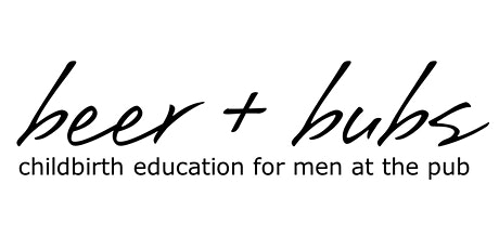 Beer + Bubs: Childbirth Education for Men at the Pub (Bunbury, WA) tickets