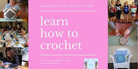 Term 2 Beginner's 6 week Crochet Course tickets