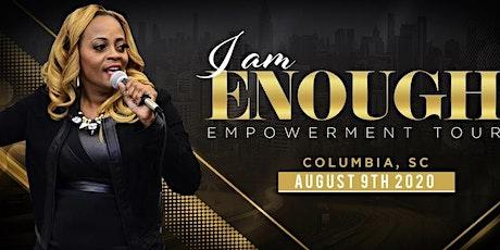 I AM ENOUGH (Columbia, SC) tickets