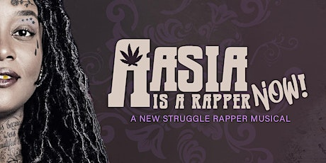 Aasia is a Rapper Now! tickets