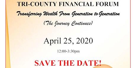 Tri-County Financial Forum - Transferring Wealth Through Generations tickets