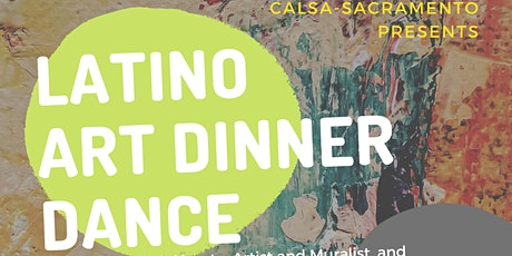 CALSA-SAC Latino Art Dinner Dance tickets