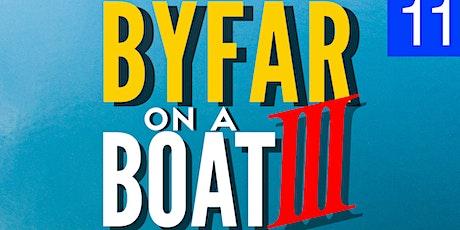BYFAROnABoat 3 (Bajan/Lucian/Grenadian Paradise) tickets